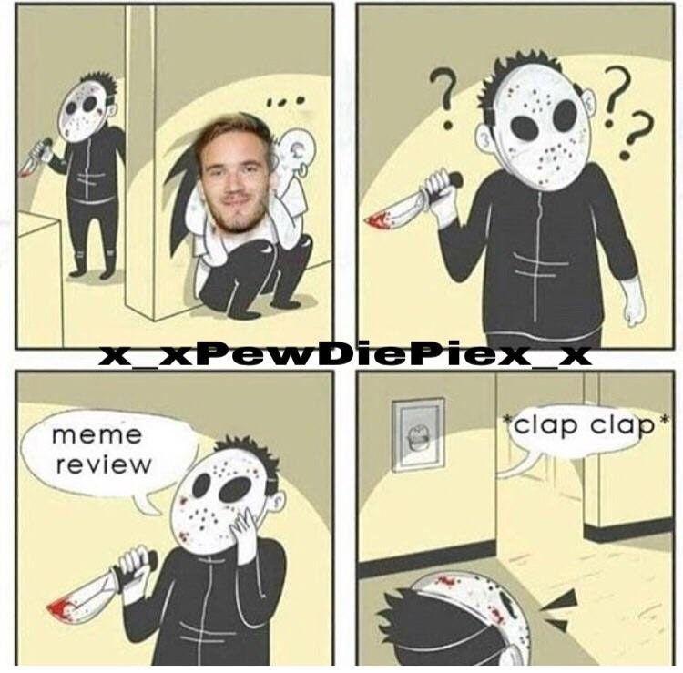 Meme Review Clap Clap Meme Review Clap Clap Suvi Youtube Pewdiepie Memes 2017 2018 Youtubers Markiplier Memes Pewdiepie Meme Pewdiepie