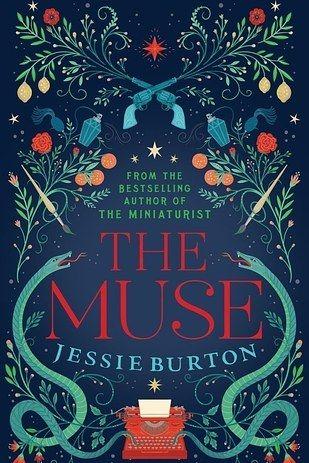 The Muse By Jessie Burton 30 June Books Book Cover Cool Books