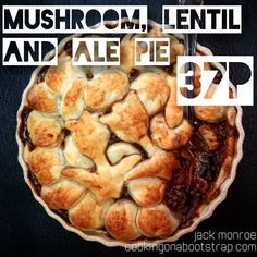 Mushroom, Lentil & Ale Pie, 37p Tin Can Cook | Ale pie ...