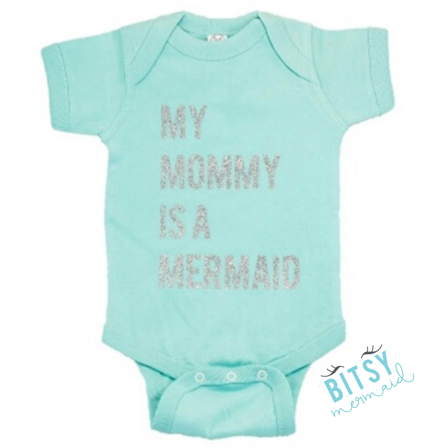 MY MOMMY IS A MERMAID Glitter esie in MINT Back by popular