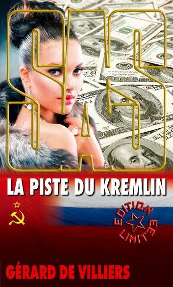 La piste du Kremlin - Gérard de Villiers