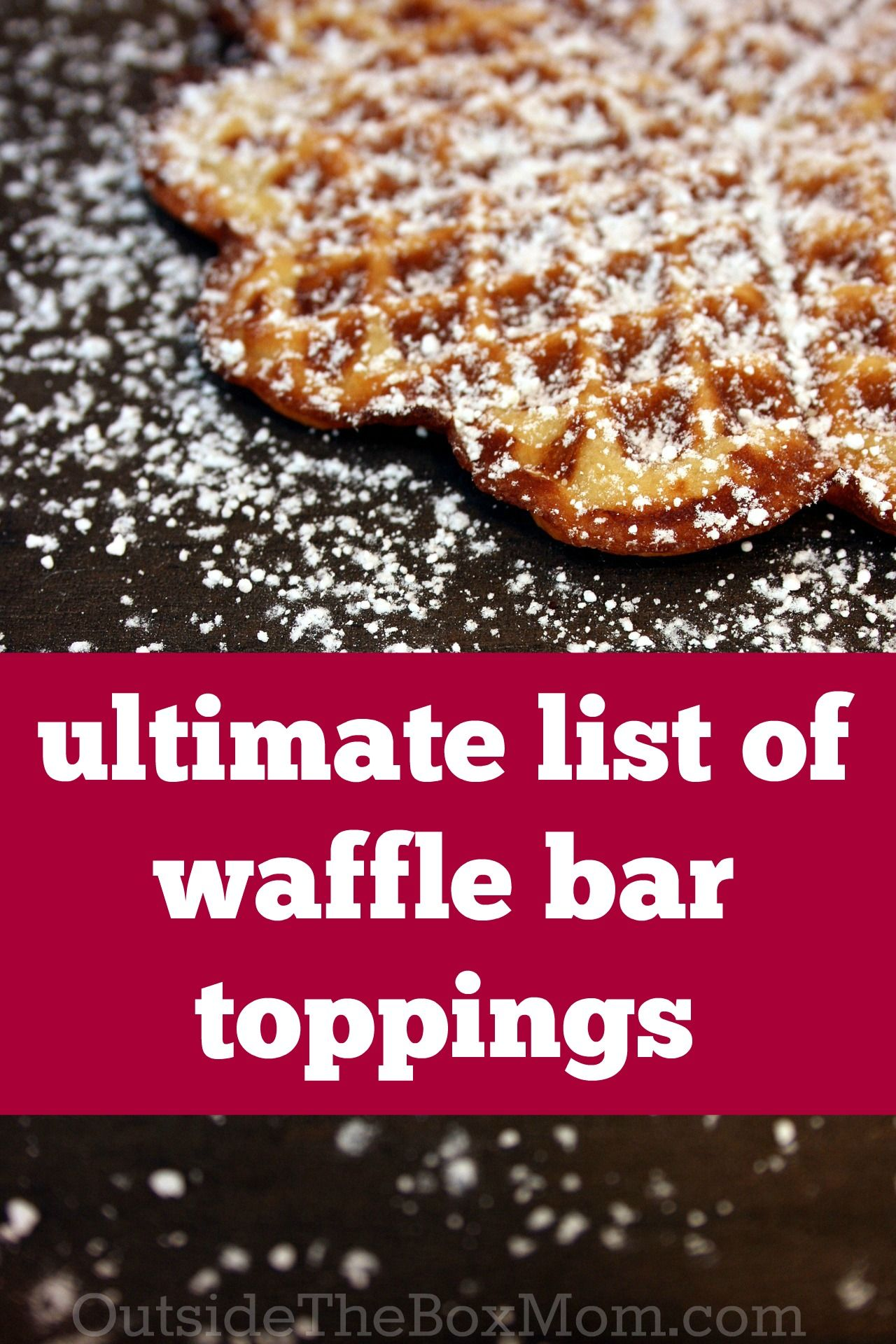 Ultimate List of Awesome Waffle Bar Toppings   Waffle bar ...