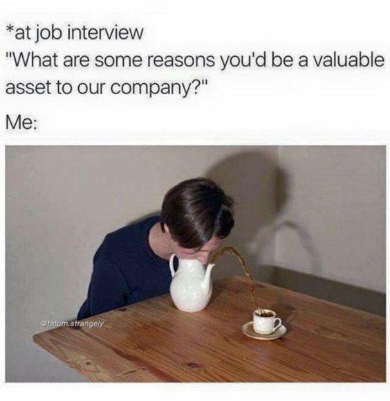 25 Hilarious Dank Memes Dankest memes, Hilarious memes and Hilarious - why should i hire you