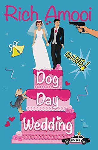 Dog Day Wedding by Rich Amooi https://www.amazon.com/dp/B00T01RFYO/ref=cm_sw_r_pi_dp_x_GxhqybK50026W
