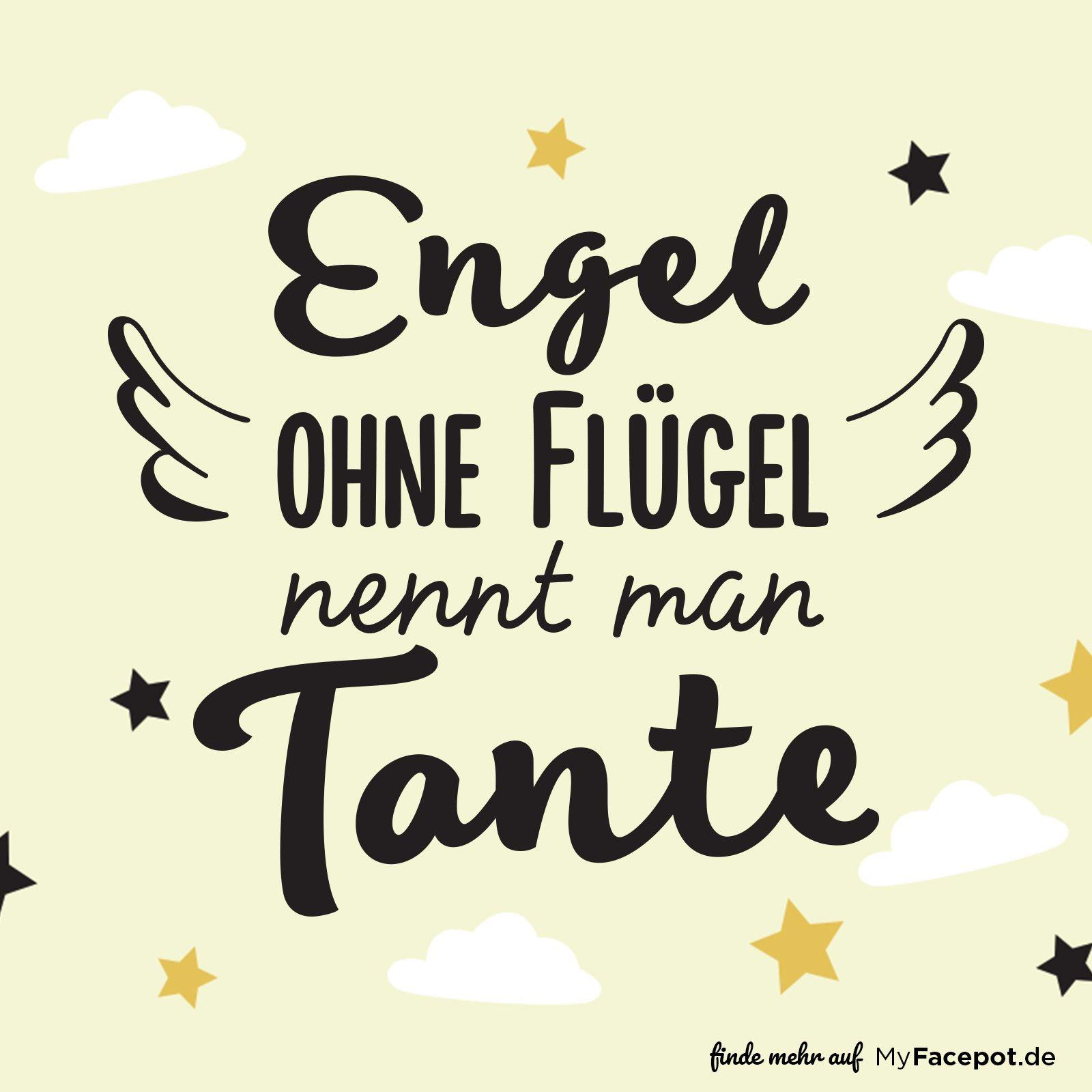 Engel ohne Flügel nennt man Tante