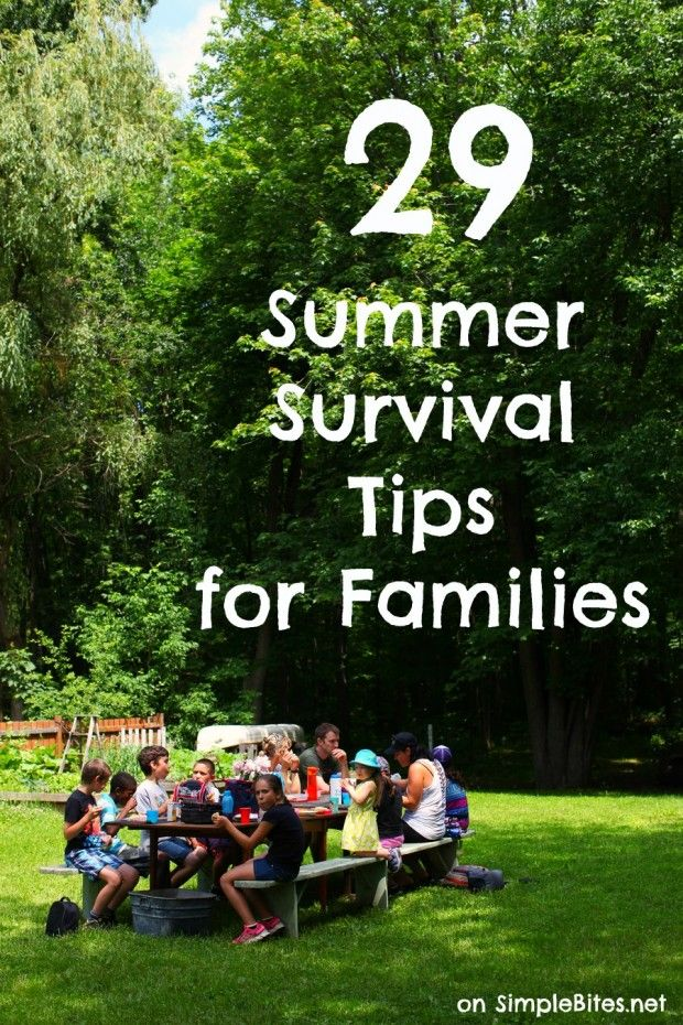 29 Summer Survival Tips for Families