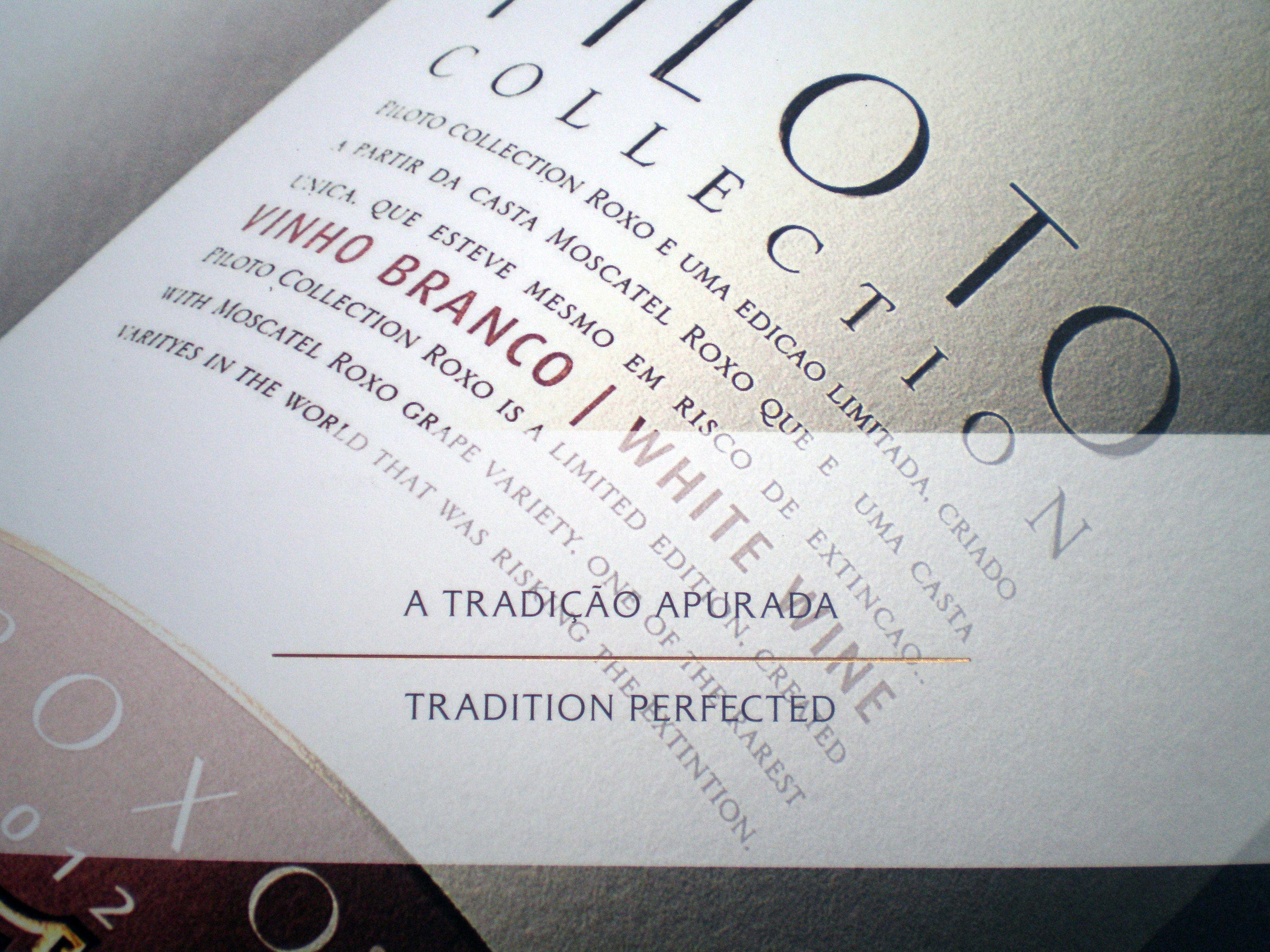 Quinta do Piloto Tradition Perfected