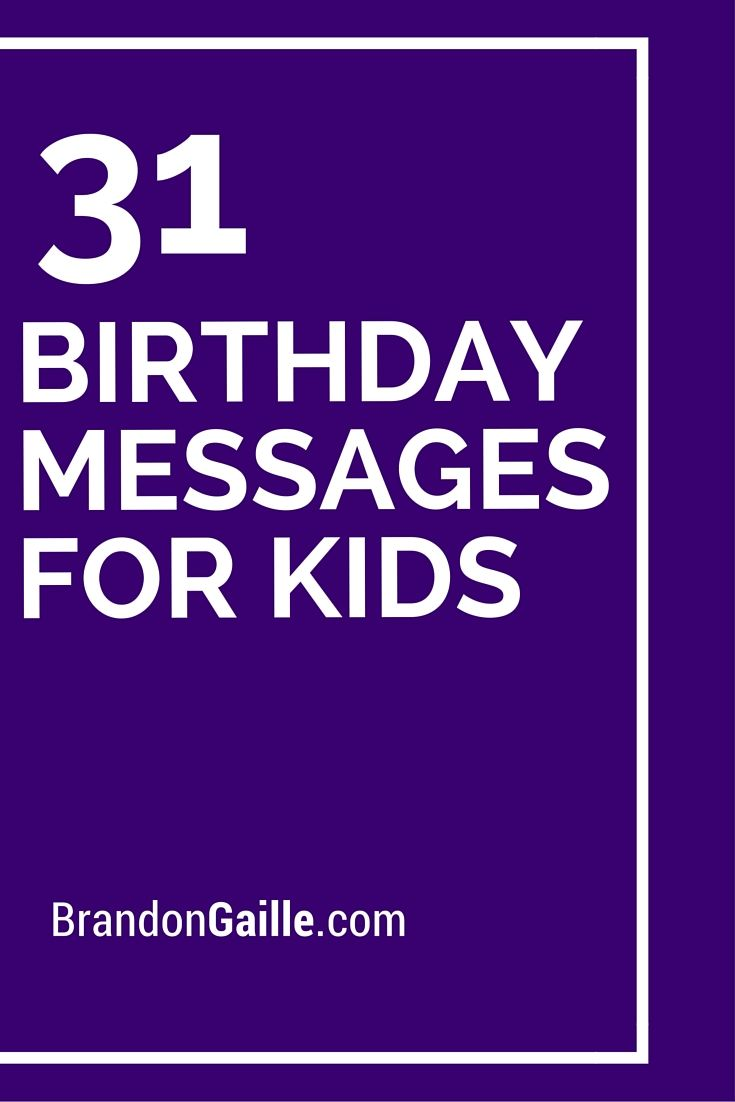 33 Birthday Messages For Kids Messages And Communication