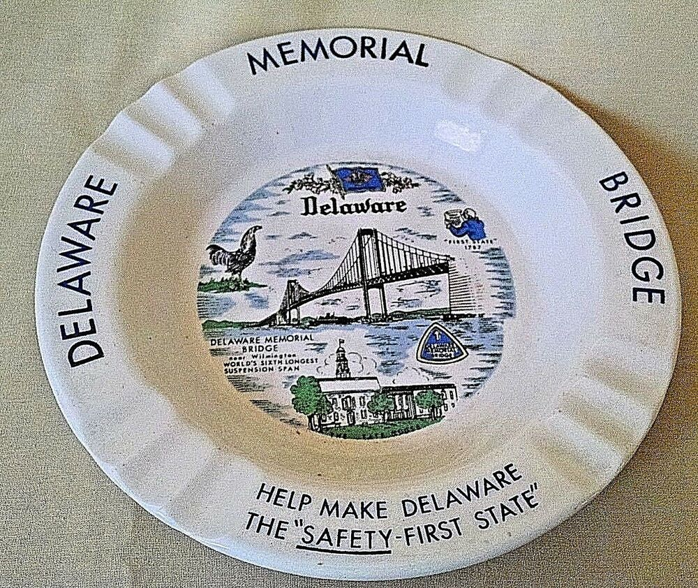 Delaware Ashtray Memorial Bridge Safety First 6th Longest Span Tate Flag Bird Safety First Delaware Diamond State