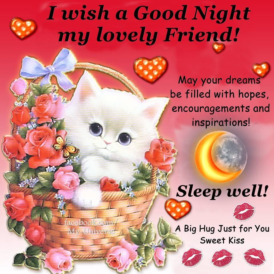 Goodnight My Sweet Friends Sending Love And Hugs And Prayers