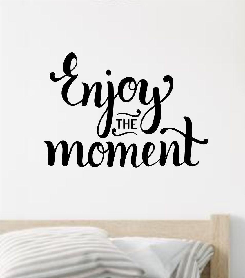 Enjoy The Moment Wall Decal Sticker Vinyl Art Wall Bedroom Home Decor Inspirational Motivational Boys Girls Teen School Adventure Travel - brown