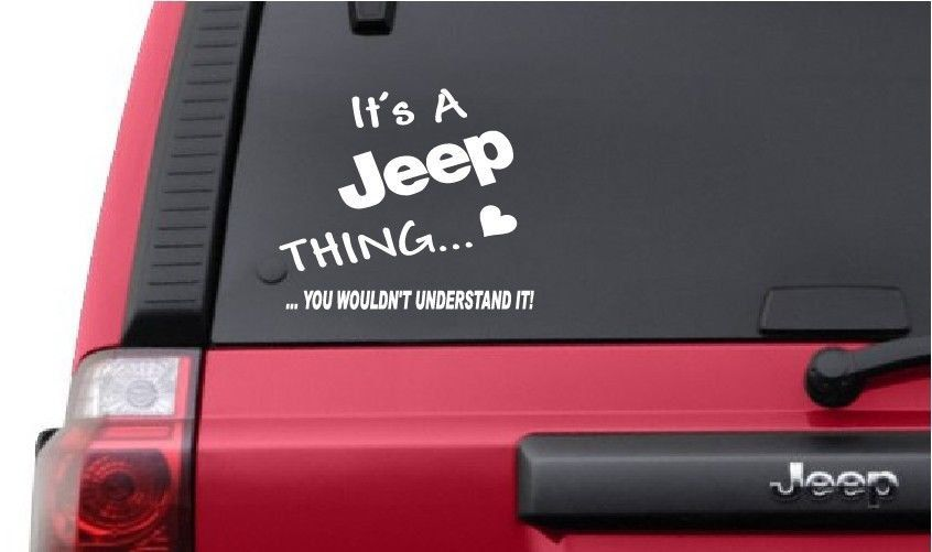 Its a jeep thing vinyl year vinyl u pick color car decal sticker laptop iphone funny tablet college