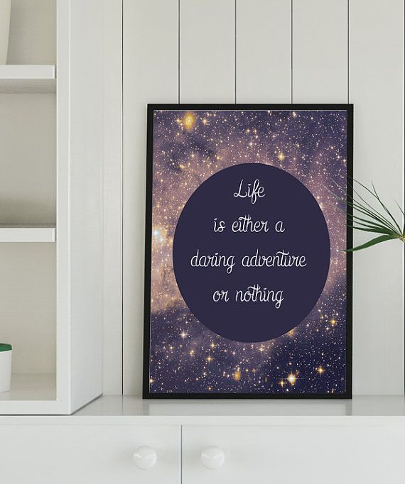 Life is either a daring adventure or nothing quote by alldigitall