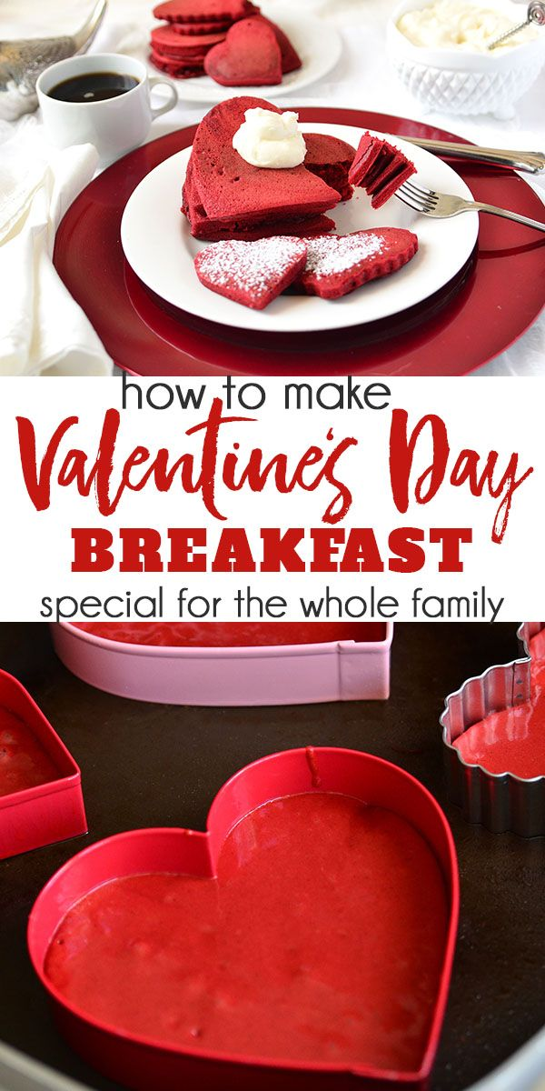 how to make valentine's day breakfast special for the whole family, Ideas