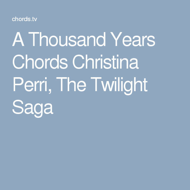 A Thousand Years Chords Christina Perri The Twilight Saga Ukulele