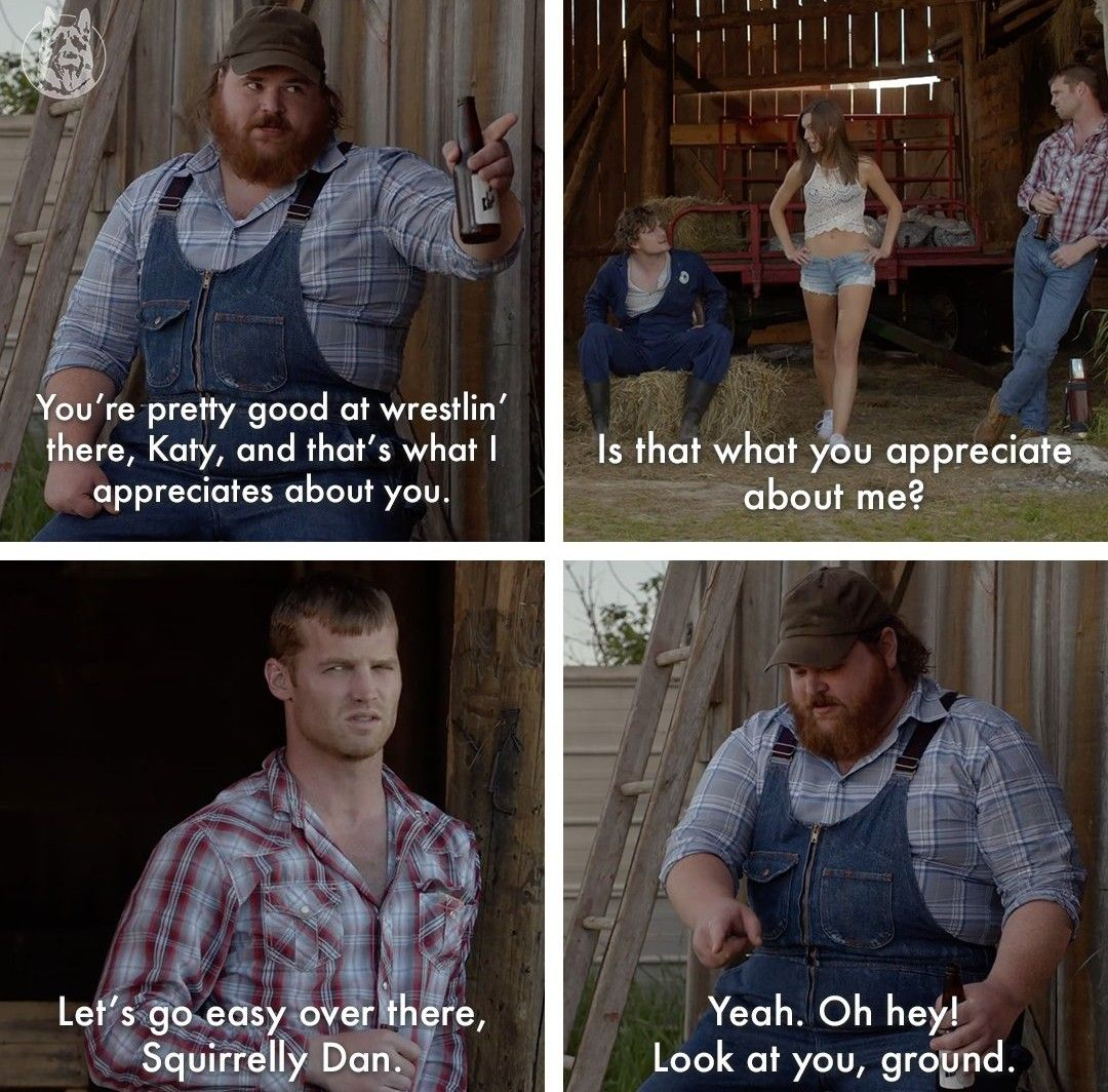Letterkenny I Die Laughing Each Time Squirrelly Dan Tells Katy What He Appreciates About Her Letterkenny Quotes Funny Quotes Funny Friday Memes