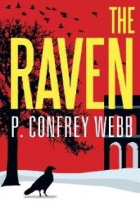 "Secret drug program spawns murder and mayhem in ""The Raven"" by P. Confrey Webb. Corporate espionage, romance, and murder all play out in this suspense novel. Read more here... http://newbookjournal.com/2013/08/the-raven-by-p-confrey-webb/ New Book Journal posts free press releases for authors and publishers."