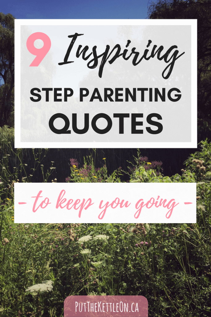 Step Parenting, Parenting Quotes, Parenting Ideas, Family Life, Top Blogs,  Inspiring Quotes, Mindful Living, Family Psychology, Strength