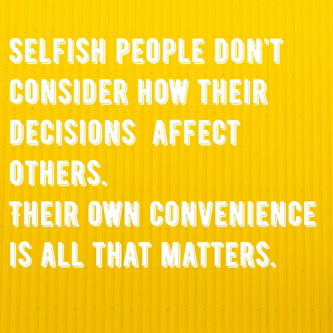 sad selfish quotes – ministrany.com