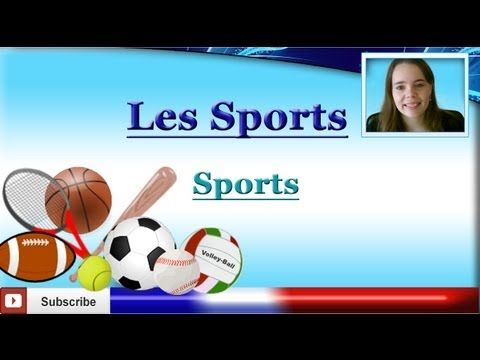 Learn French - Sports Vocabulary lesson - Les sports - Los deportes en francés - YouTube