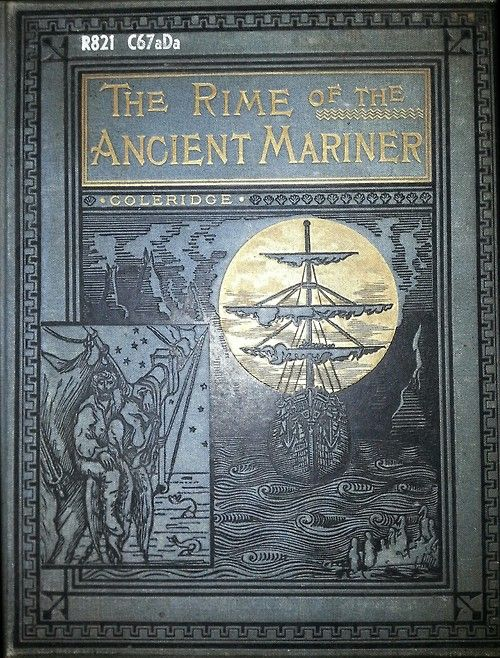 The Rime of the Ancient Mariner in seven parts. by Samuel Taylor Coleridge, illustrated by Gustave Dore, Birket Foster ea | Boston 1884