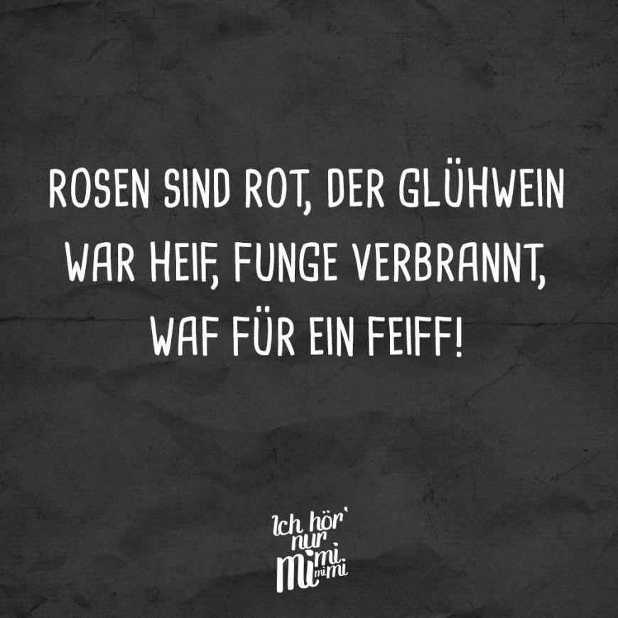 Rosen Sind Rot Der Glühwein War Heif Funge Verbrannt Waf