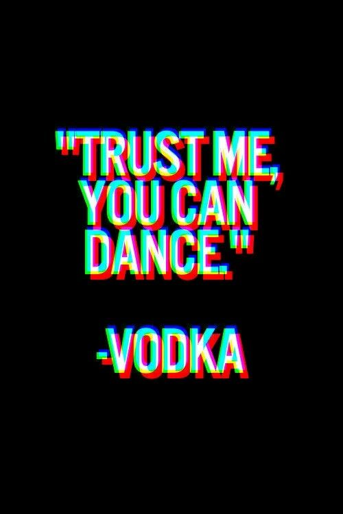 Vodka Party Oll Hight Gance Papel De Parede Com Citacoes