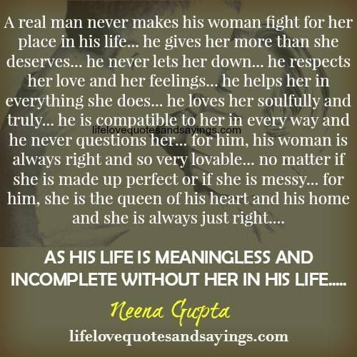 Quotes About How A Man Should Love A Woman: A Real Man Never Makes His Woman Fight