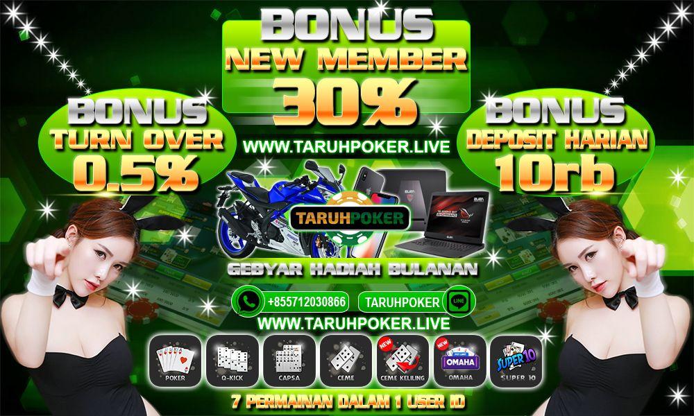 Agen Poker Online Terbaik Bonus New Member Tertinggi 30 Bonus Turnover Poker Tertinggi 0 5 Bonus Deposit Harian Poker Tertinggi 10rb Poker Hadiah Kartu