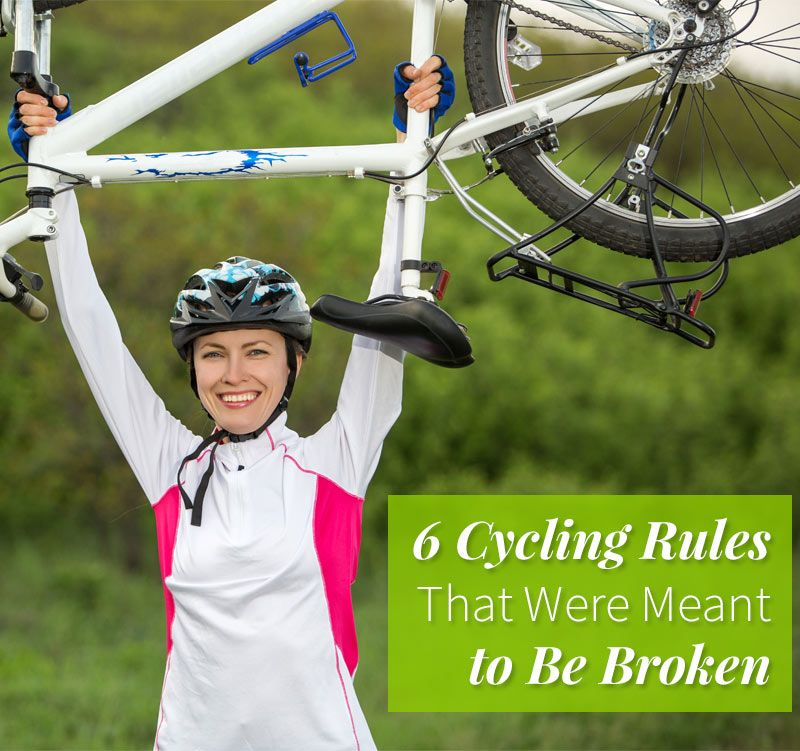6 cycling rules that were meant to be broken cycling