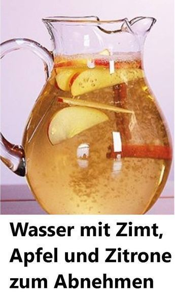 Water with cinnamon, apple and lemon for losing weight Take off with us   - Gesundheit und Fitness -...