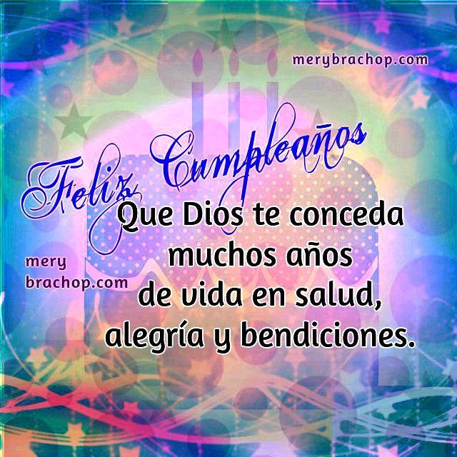 bendiciones de cumpleaños frases cristianas Cumpleaños Pinterest Facebook
