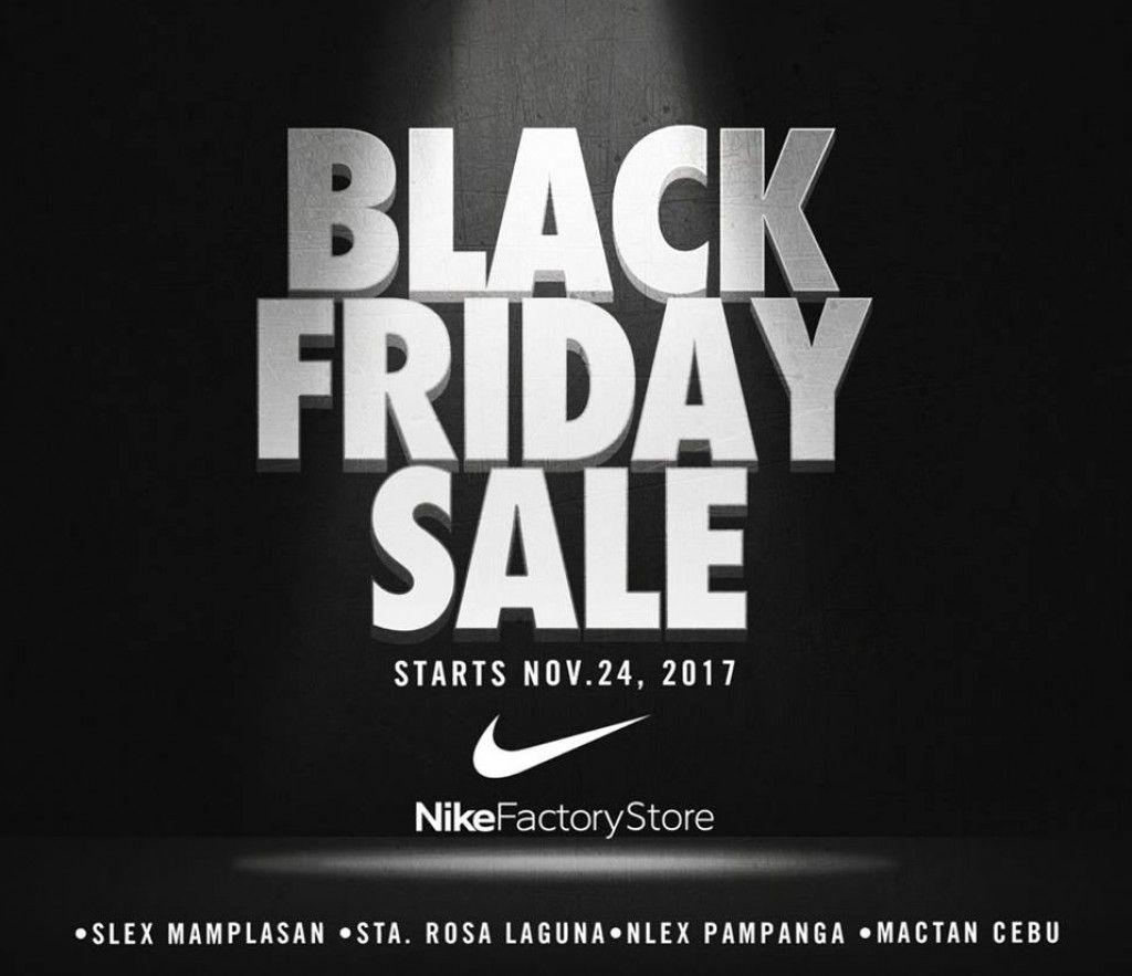 asesino Posicionar Comandante  Black Friday Sale at Nike Factory Stores starting November 24, 2017 | Nike  factory, Nike black friday, Factory store