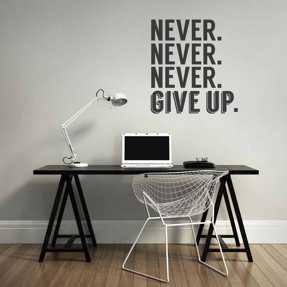 Never Give Up Office Wall Sticker #office #decal #nevergiveup #wallvinyl