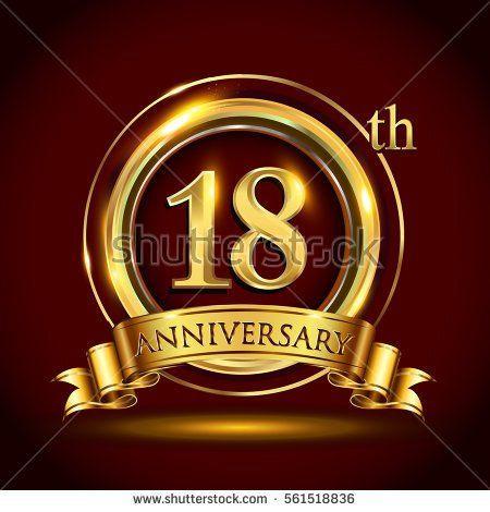 18th Golden Anniversary Logo Eighteen Years Birthday Celebration With Gold Ring And Golden Rib Business Anniversary Ideas Anniversary Logo Company Anniversary