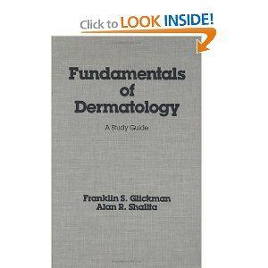 Fundamentals Of Dermatology Basic And Clinical Dermatology
