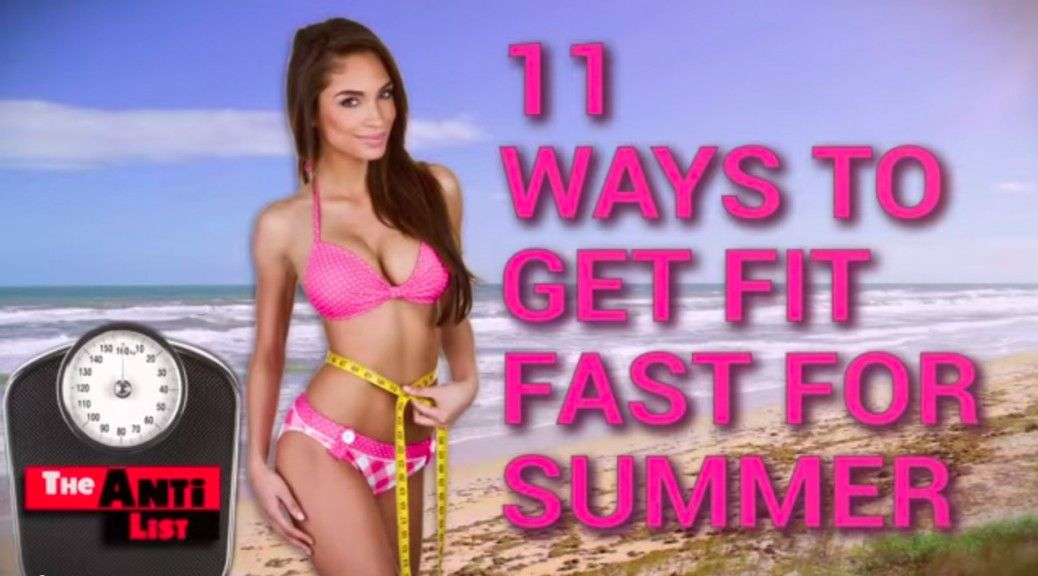 11 Ways to get Fit Fast this Summer! #fitness #workout #inshape #getfit #parody