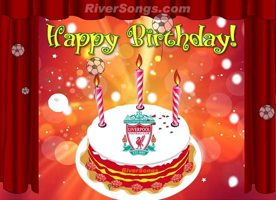 Liverpool FC Birthday Card see the animated musical ecard here – Football Team Birthday Cards