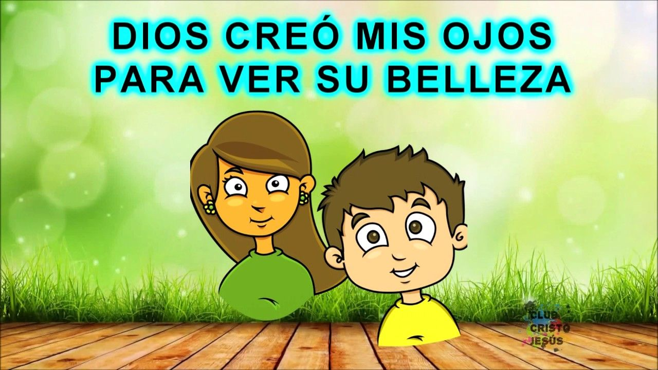 Alabanza Dios Creó Letra Sunday School Kids Kids School Songs