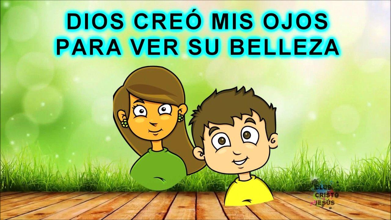 Alabanza Dios Creó Letra Cantos Para Niños Creo Letra La Creacion Para Niños