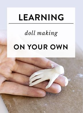 Where to start if you want to learn doll making on your own? — Adele Po.