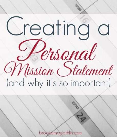 Creating A Personal Mission Statement For  And Why ItS So