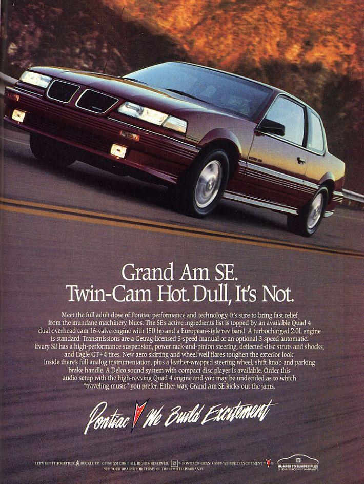 Pontiac Grand Am Haha My First Car Ever Got An 89 In 99 Pontiac Grand Am Car Ads Vintage Cars