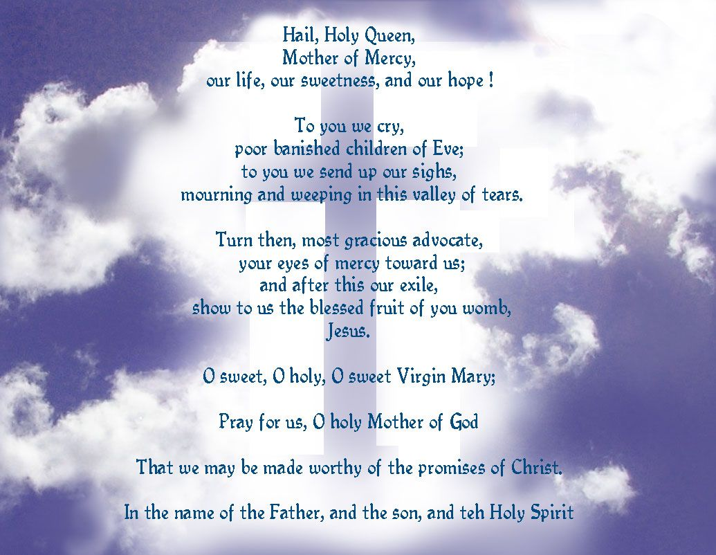 Hail Holy Queen I Feel This Is The Most Beautiful Prayer