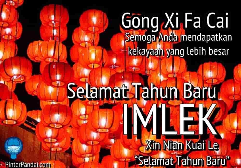 Arti Gong Xi Fa Cai Dan Kata Kata Ucapan Selamat Tahun Baru Imlek Tahun Baru Imlek Selamat Tahun Baru