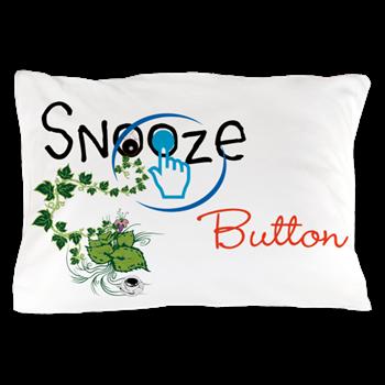Snooze Button Pillow Case> Pillow Talk
