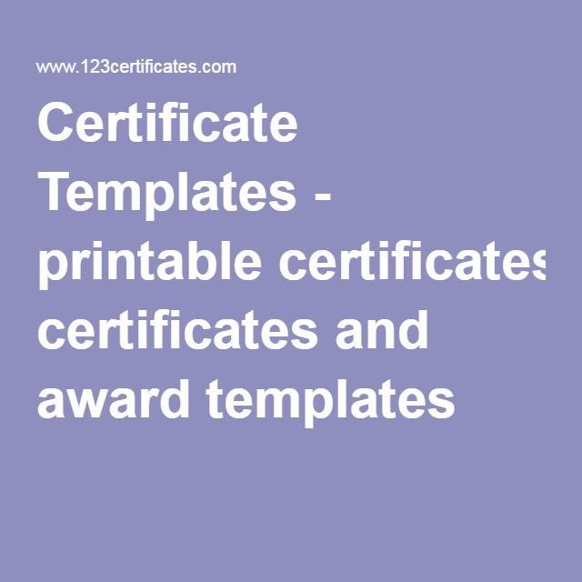 Certificate Templates - printable certificates and award templates - printable award templates