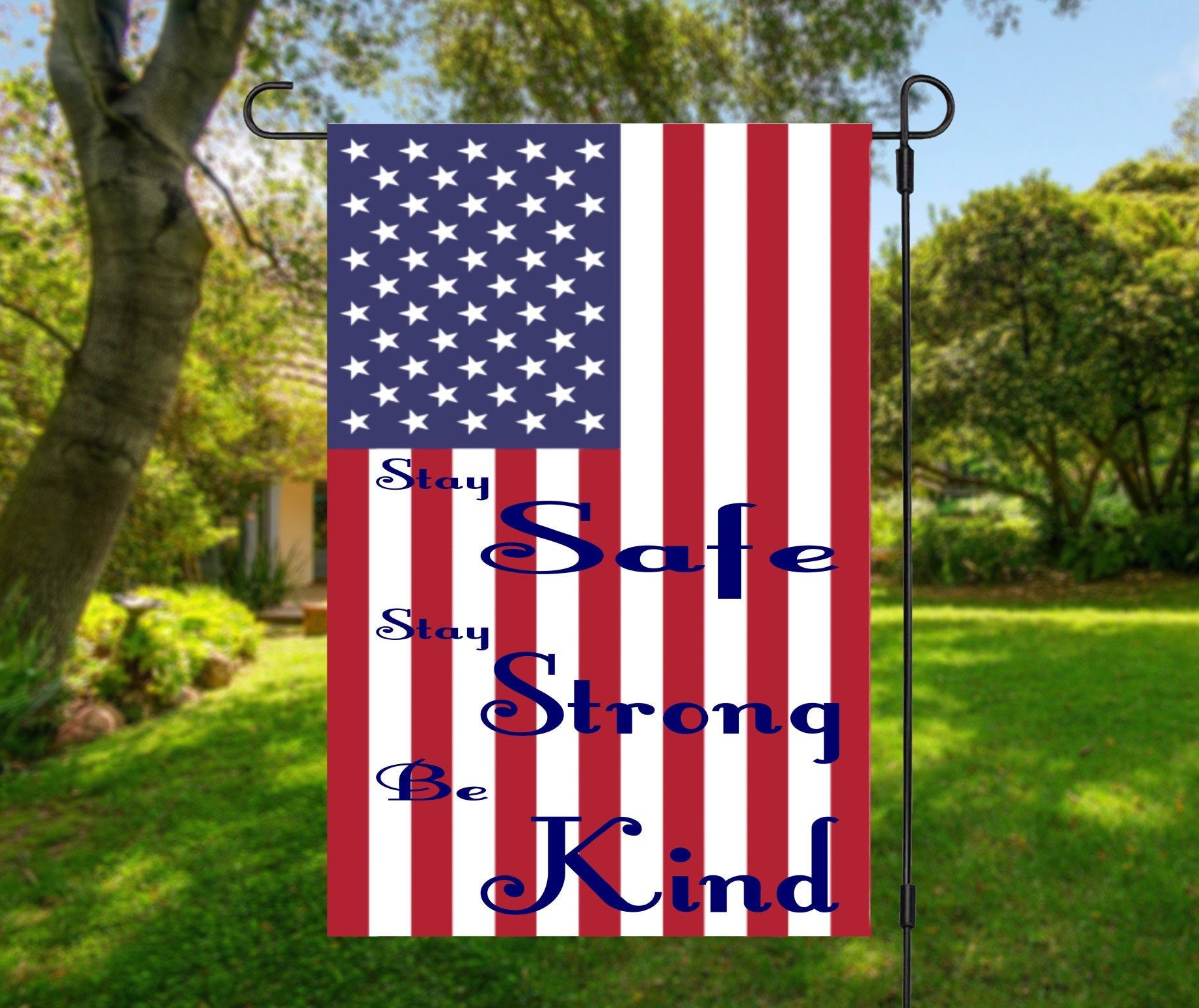 Stay Safe Stay Strong Be Kind Garden Flag American Etsy In 2020 Personalized Garden Flag Personalized Flag Garden Flags