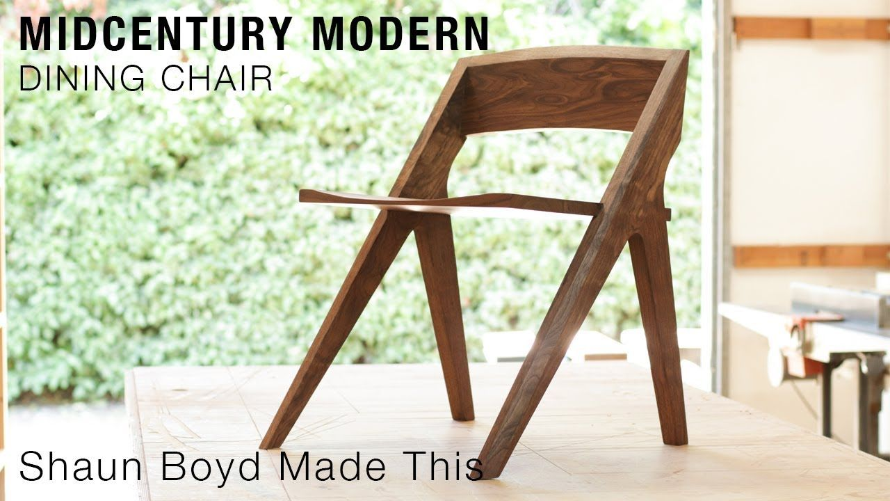 Building A Midcentury Modern Dining Chair Shaun Boyd Made This