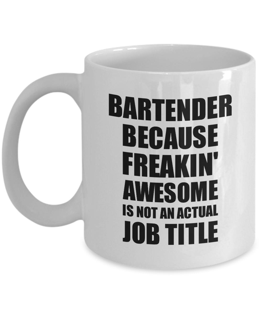 Bartender Mug Freaking Awesome Funny Gift Idea for Coworker Employee Office Gag Job Title Joke Coffee Tea Cup #Bartender #Bartender #Mug #Freaking #Awesome